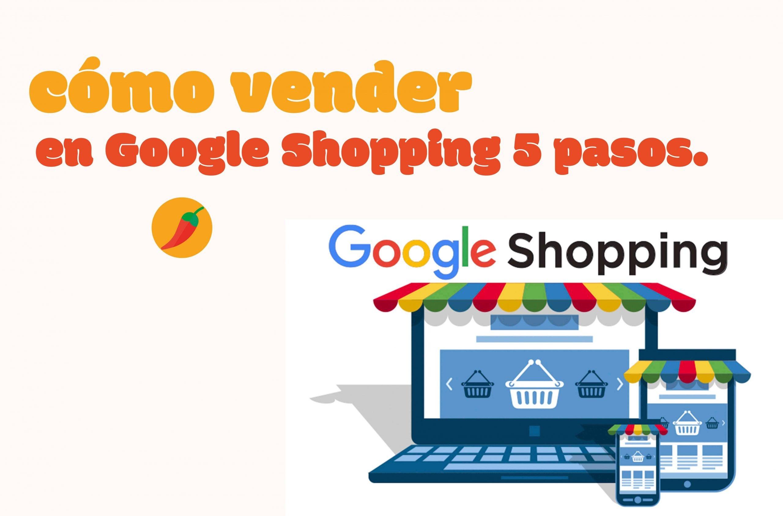 como-vender-en-google-shopping-en-5-pasos-Sweet-Chili-Agencia