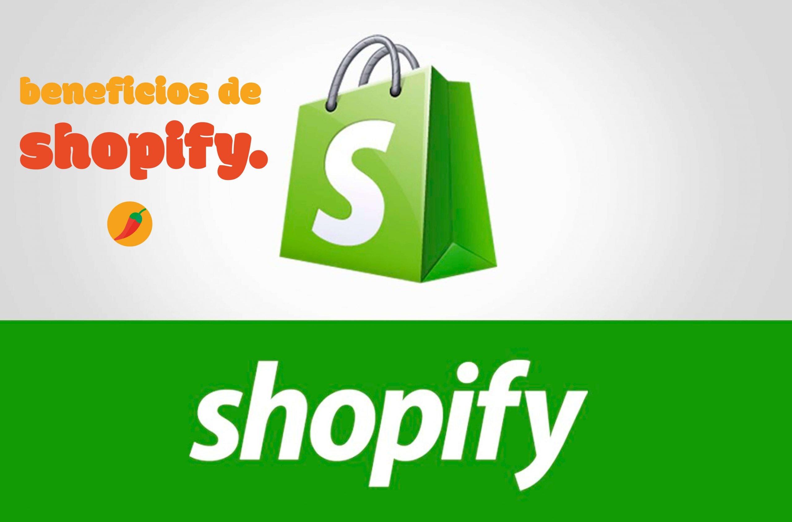 Benificios de Shopify, 10 razones para amarlo - Blog Sweet Chili Agencia Creativa
